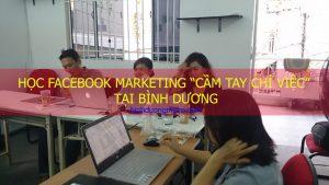 hoc facebook marketing cam tay chi viec tai binh duong