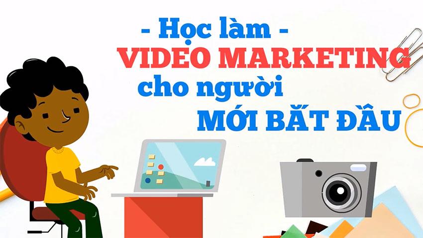 hoac lam video marketing cho nguoi moi bat dau