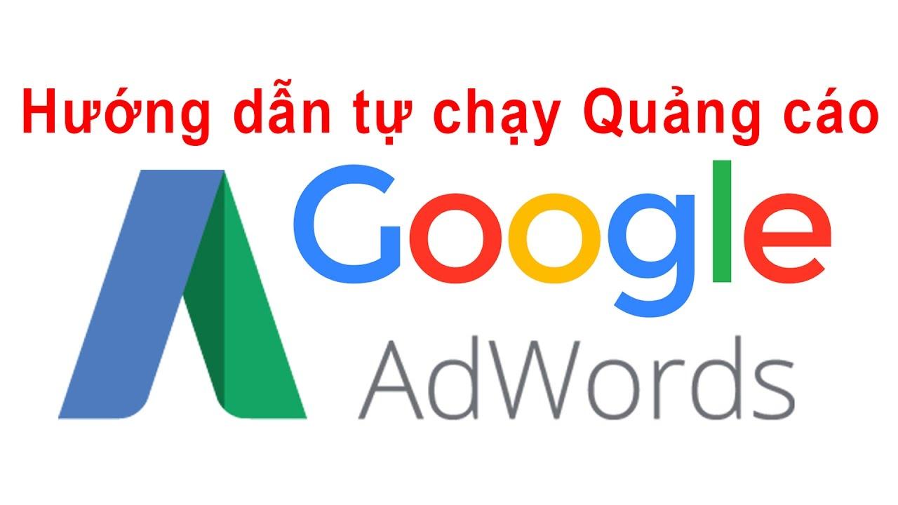 huong dan tu chay quang cao google